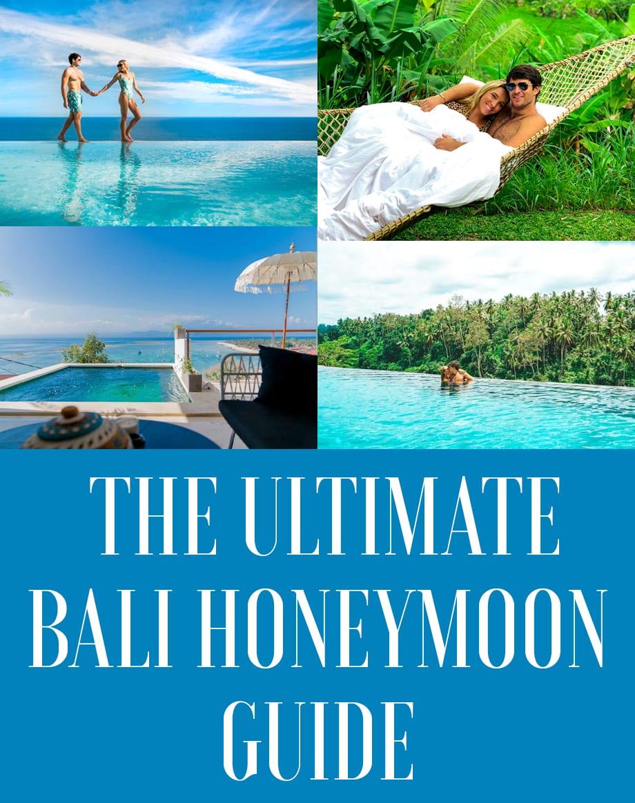 The Ultimate Bali Honeymoon Guide Jetsetchristina
